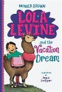 Cover-Bild zu Lola Levine and the Vacation Dream von Brown, Monica