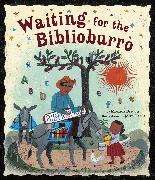 Cover-Bild zu Waiting for the Biblioburro von Brown, Monica