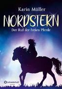 Cover-Bild zu Nordstern - Der Ruf der freien Pferde