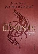 Cover-Bild zu Dark Elements - Goldene Wut