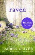 Cover-Bild zu Raven: A Delirium Short Story (Ebook) (eBook) von Oliver, Lauren