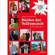 Cover-Bild zu Helden der Volksmusik und ihre Lebensspuren