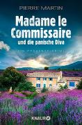 Cover-Bild zu Madame le Commissaire und die panische Diva