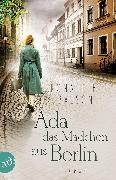 Cover-Bild zu Ada, das Mädchen aus Berlin (eBook) von Balson, Ronald H.