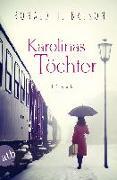 Cover-Bild zu Karolinas Töchter von Balson, Ronald H.