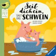 Cover-Bild zu Seif dich ein, sagt das Schwein von Grimm, Sandra