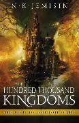Cover-Bild zu The Hundred Thousand Kingdoms von Jemisin, N. K.