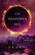 Cover-Bild zu The Shadowed Sun (eBook) von Jemisin, N. K.