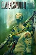 Cover-Bild zu Clarkesworld: Year Three (Clarkesworld Anthology, #3) (eBook) von Clarke, Neil
