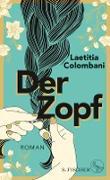 Cover-Bild zu Der Zopf (eBook) von Colombani, Laetitia