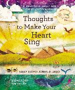 Cover-Bild zu Thoughts to Make Your Heart Sing von Lloyd-Jones, Sally