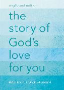 Cover-Bild zu The Story of God's Love for You, Anglicised Edition von Lloyd-Jones, Sally