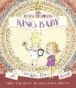 Cover-Bild zu His Royal Highness, King Baby von Lloyd-Jones, Sally