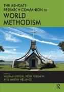 Cover-Bild zu The Ashgate Research Companion to World Methodism (eBook) von Gibson, William (Hrsg.)