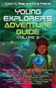 Cover-Bild zu Young Explorer's Adventure Guide, Volume 5 (eBook) von Baretta, Mike