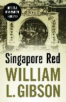 Cover-Bild zu Singapore Red (eBook) von Gibson, William L.