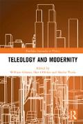 Cover-Bild zu Teleology and Modernity (eBook) von Gibson, William (Hrsg.)