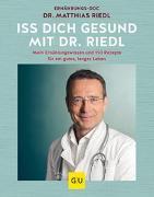 Cover-Bild zu Iss dich gesund mit Dr. Riedl von Riedl, Matthias