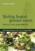 Cover-Bild zu Richtig fasten, gesund essen von Schenker, Raphael