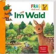 Cover-Bild zu Frag doch mal ... die Maus!: Im Wald von Riha, Susanne (Illustr.)