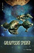 Cover-Bild zu Galaktische Spuren (eBook) von Stiewi, Dieter
