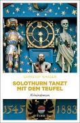 Cover-Bild zu Solothurn tanzt mit dem Teufel von Gasser, Christof