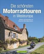 Cover-Bild zu Die schönsten Motorradtouren in Westeuropa von Deleker, Jo