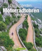 Cover-Bild zu Die schönsten Motorradtouren in Osteuropa von Deleker, Jo
