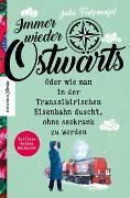 Cover-Bild zu Immer wieder Ostwärts von Finkernagel, Julia