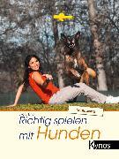 Cover-Bild zu Richtig spielen mit Hunden (eBook) von Lind, Ekard