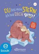 Cover-Bild zu Mein kleines Vorleseglück. Du bist mein Stern, ich hab dich gern! (eBook) von Gieseler, Corinna