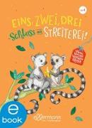 Cover-Bild zu Mein kleines Vorleseglück. Eins, zwei, drei -Schluss mit Streiterei! (eBook) von Zöller, Elisabeth