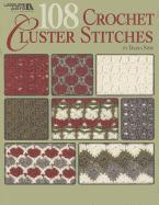 Cover-Bild zu 108 Crochet Cluster Stitches von Sims, Darla