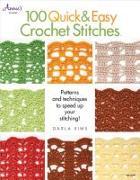 Cover-Bild zu 100 Quick & Easy Crochet Stitches von Sims, Darla
