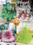 Cover-Bild zu Make-It-Tonight Easy Dishcloths von Sims, Darla