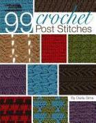 Cover-Bild zu 99 Crochet Post Stitches (Leisure Arts #4788) von Darla Sims