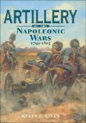 Cover-Bild zu Artillery of the Napoleonic Wars, 1792-1815 (eBook) von Kiley, Kevin F.