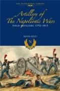 Cover-Bild zu Artillery of the Napoleonic Wars: Field Artillery, 1792-1815 von Kiley, Kevin F.
