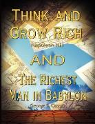 Cover-Bild zu Hill, Napoleon: Think and Grow Rich by Napoleon Hill and the Richest Man in Babylon by George S. Clason