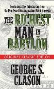 Cover-Bild zu Clason, George S.: The Richest Man in Babylon (Original Classic Edition)
