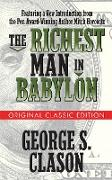 Cover-Bild zu Clason, George S.: The Richest Man in Babylon (Original Classic Edition) (eBook)