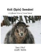 Cover-Bild zu Wolf, Sara J.: Knit (Spin) Sweden