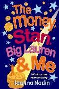 Cover-Bild zu Nadin, Joanna: Money, Stan, Big Lauren and Me (eBook)