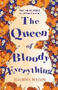 Cover-Bild zu Nadin, Joanna: The Queen of Bloody Everything