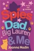 Cover-Bild zu Nadin, Joanna: Spies, Dad, Big Lauren and Me