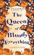 Cover-Bild zu Nadin, Joanna: The Queen of Bloody Everything (eBook)