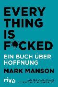 Cover-Bild zu Everything is Fucked (eBook) von Manson, Mark