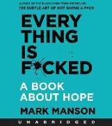 Cover-Bild zu Everything is F*cked CD von Manson, Mark