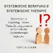 Cover-Bild zu Systemische Beratung & Systemische Therapie (Audio Download) von Sommer, Patricia