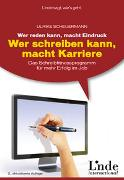 Cover-Bild zu Wer reden kann, macht Eindruck - wer schreiben kann, macht Karriere von Scheuermann, Ulrike